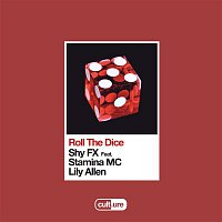 Shy FX – Roll The Dice (feat. Stamina MC & Lily Allen)