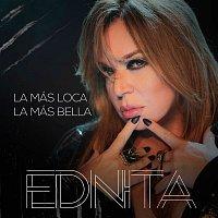 Ednita Nazario – La Más Loca, La Más Bella