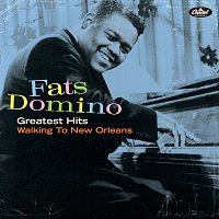 Fats Domino – Greatest Hits: Walking To New Orleans