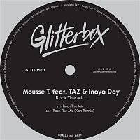 Mousse T., Inaya Day, Taz – Rock The Mic (feat. TAZ & Inaya Day)