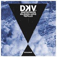 DKV, Gustafsson, Nilssen-Love, Pupillo – Schl8hof