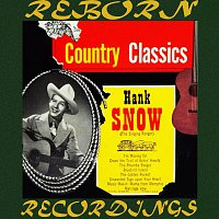 Hank Snow – Country Classics [1955] (HD Remastered)