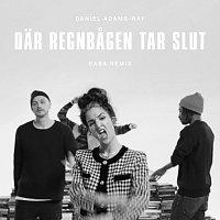 Daniel Adams-Ray – Dar regnbagen tar slut [BABA Remix]