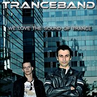 Tranceband – We Love The Sound Of Trance