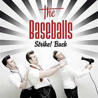 The Baseballs – Strike! Back