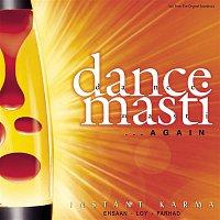 Instant Karma, Shankar Mahadevan – Dance Masti... Again