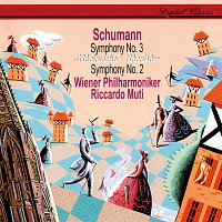 Riccardo Muti, Wiener Philharmoniker – Schumann: Symphonies Nos. 2 & 3