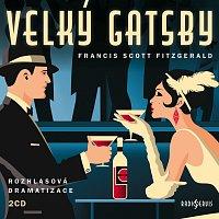 Různí interpreti – Fitzgerald: Velký Gatsby