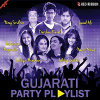 Darshan Raval, Arun Kamat, Neeraj Shridhar, Priya Patidar, Javed Ali, Osman Mir – Gujarati Party Playlist