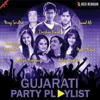 Darshan Raval, Arun Kamat, Neeraj Shridhar, Priya Patidar, Javed Ali, Osman Mir – Gujarati Party Playlist