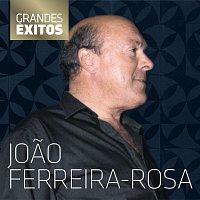 Joao Ferreira-Rosa – Grandes Exitos
