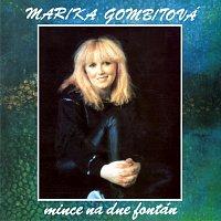 Marika Gombitova – Mince na dne fontán