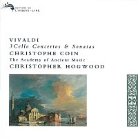 Christophe Coin, The Academy of Ancient Music, Christopher Hogwood – Vivaldi: 3 Cello Concertos & Sonatas