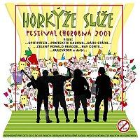 Horkyze Slize – Festival Chorobná