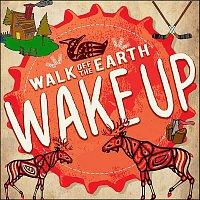 Walk Off The Earth – Wake Up
