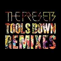 The Presets – Tools Down [Remixes]