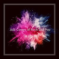 Jazz Covers of Rock and Pop
