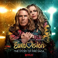 Various  Artists – Eurovision Song Contest: The Story of Fire Saga (Music from the Netflix Film)