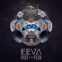 Eeva – Part of the plan