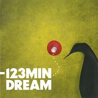 --123 min. – Dream – CD