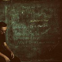 Eric Church – Mr. Misunderstood