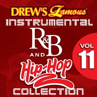 The Hit Crew – Drew's Famous Instrumental R&B And Hip-Hop Collection Vol. 11