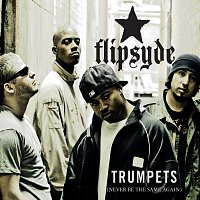 Flipsyde – Trumpets [International Version]