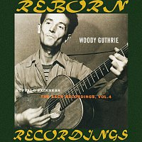 Woody Guthrie – Buffalo Skinners, The Asch Recordings, Vol. 4 (HD Remastered)