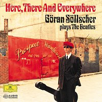 Goran Sollscher – Here, There And Everywhere: Goran Sollscher plays The Beatles