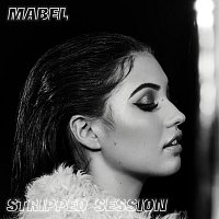 Mabel – Stripped Session