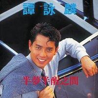 Alan Tam – Meng Ban Xing Zhi Jian
