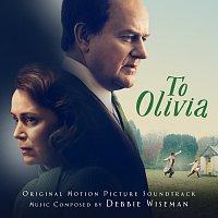 Debbie Wiseman – To Olivia [Original Motion Picture Soundtrack]