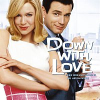 Various Artists.. – Down With Love: Music From And Inspired By The Motion Picture