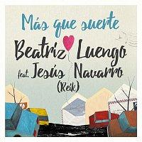 Beatriz Luengo, Jesús Navarro – Más Que Suerte