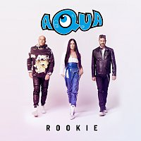 Aqua – Rookie