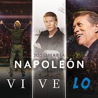 José María Napoleón – Vive Lo [En Vivo]