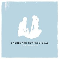Dashboard Confessional – So Impossible EP