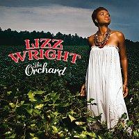Lizz Wright – The Orchard [Int'l Superjewel]