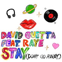 David Guetta – Stay (Don't Go Away) [feat. Raye]