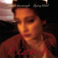 Niamh Kavanagh – Flying Blind