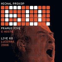 Michal Prokop – Live 60 Lucerna 2006