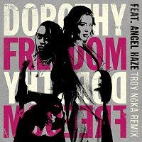 Dorothy, Angel Haze – Freedom [TROY N?KA Remix]