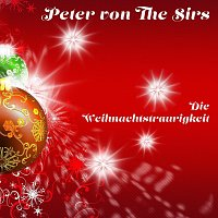 Peter von the Sirs – Die Weihnachtstraurigkeit