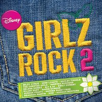 Různí interpreti – Disney Girlz Rock 2
