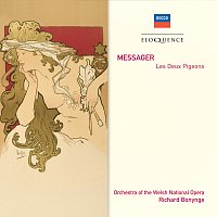 Orchestra of the Welsh National Opera, Richard Bonynge – Messager: Les Deux Pigeons