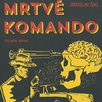 Pavel Rímský – Mrtvé komando (MP3-CD)