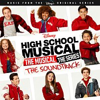Různí interpreti – High School Musical: The Musical: The Series [Original Soundtrack]