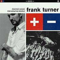 Frank Turner – Positive Songs For Negative People