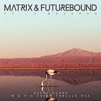 Matrix, Futurebound – Happy Alone (feat. V. Bozeman) [M & F's Cheap Thrills Mix]