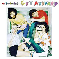 Be Your Own Pet – Get Awkward